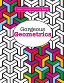 Really Relaxing Colouring Book 9: Gorgeous Geometrics