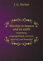 Worship in Heaven and on earth PDF