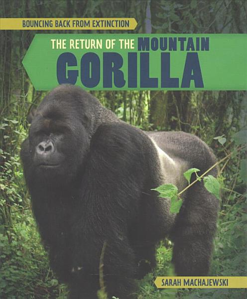 Download The Return of the Mountain Gorilla Book
