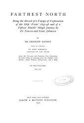 "Farthest North: Being the Record of a Voyage of Exploration of the Ship ""Fram"" 1893-96, and of a Fifteen Months' Sleigh Journey by Dr. Nansen and Lieut. Johansen, Volume 2"
