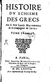 Histoire Du Schisme Des Grecs: Volume1