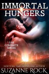 Immortal Hungers: The Complete Series