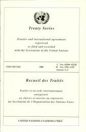 Treaty Series 2363: I. 42504-42528, II. 1292-1293, Annexes A, C