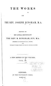 The works of the Rev. Joseph Bingham: Volume 9