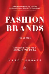 Fashion Brands: Branding Style from Armani to Zara, Edition 3
