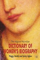 The Palgrave Macmillan Dictionary of Women s Biography PDF