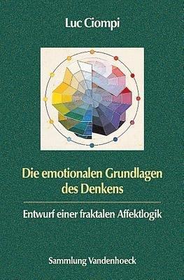 Die emotionalen Grundlagen des Denkens PDF