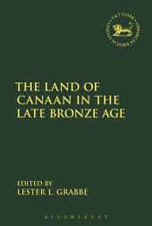 The Land of Canaan in the Late Bronze Age