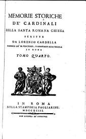 Memorie storiche de' cardinali della santa Romana Chiesa: Volumi 4-5