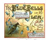 The Blue Bells on the Lea: & Ten Other Tales in Verse