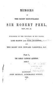 Memoirs: pt. 1 The Roman Catholic question, 1828-9