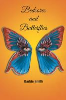 Bedsores and Butterflies PDF
