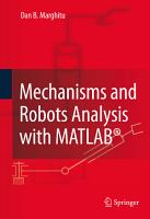 Mechanisms and Robots Analysis with MATLAB   PDF