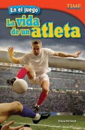 En el juego: La vida de un atleta (In the Game: An Athlete's Life)