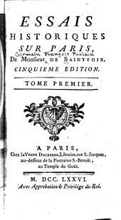 Essais historiques sur Paris: Volume1