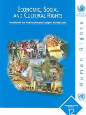 Economic, Social and Cultural Rights: Handbook for National Human Rights Institutions