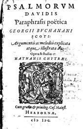 Paraphrasis psalmorum Davidis poetica ¬Georgii ¬Buchanani ¬Scoti