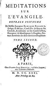 Méditations sur l'évangile, ouvrage posthume: Volume2