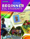 VOCABULARY DEVELOPMENT FOR BEGINNER ESL STUDENTS