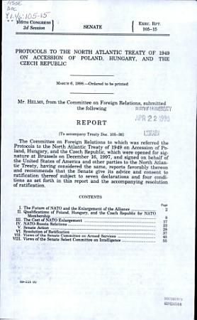 Protocols to the North Atlantic Treaty of 1949 on Accession of Poland  Hungary  and the Czech Republic PDF