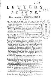 Letters Relating to the Plague, and Other Contagious Distempers. ...