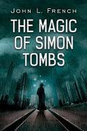 The Magic of Simon Tombs