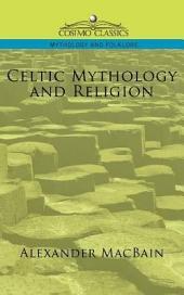 Celtic Mythology and Religion