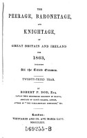 The Peerage  Baronetage  And Knightage  Of Great Britain And Ireland For     Including All the Titled Classes PDF