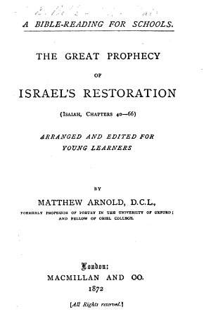 The Great Prophecy of Israel s Restoration Isaiah  Chapters 40 66 arranged and Edited for Young Learners  by Matthew Arnold