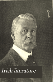 Irish literature: Justin McCarthy, M.P., editor in chief, Volume 7