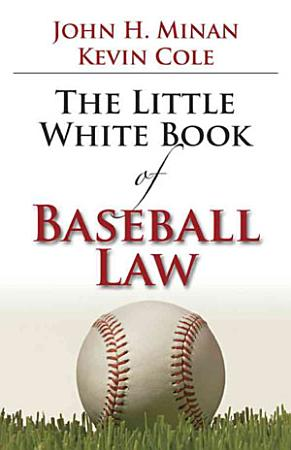 The Little White Book of Baseball Law PDF