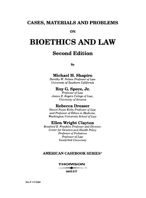 Cases  Materials  and Problems on Bioethics and Law