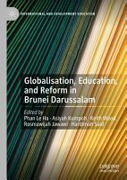 Globalisation  Education  and Reform in Brunei Darussalam PDF