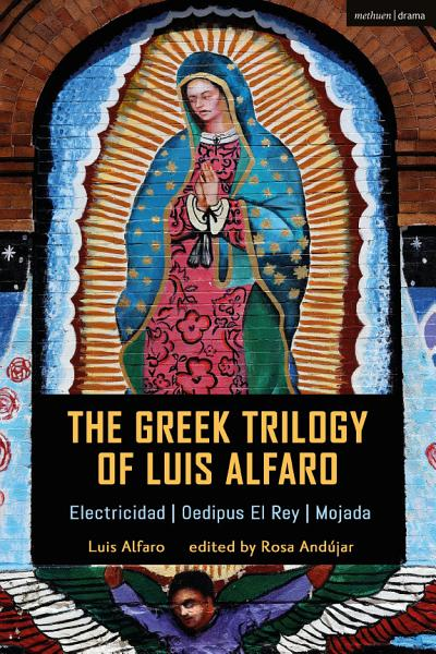 Download The Greek Trilogy of Luis Alfaro Book