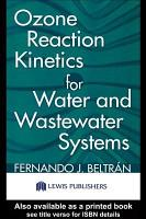 Ozone Reaction Kinetics for Water and Wastewater Systems PDF
