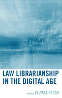 Law Librarianship in the Digital Age PDF