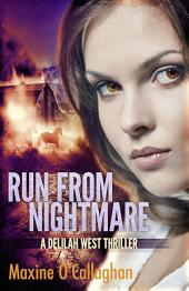 Run from Nightmare: A Delilah West Thriller