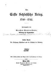 Der erste schlesische krieg, 1740-1742: Band 1,Teile 2-3