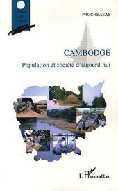 Cambodge: Population et société d'aujourd'hui