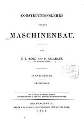 Constructionslehre für den Maschinenbau: in zwei Bänden, Band 1