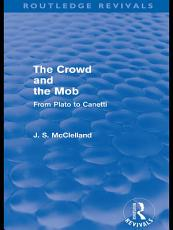The Crowd and the Mob (Routledge Revivals)