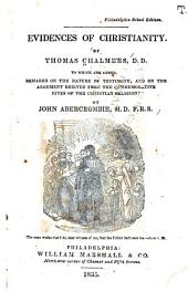 Evidences of Christianity: To which are Added, Remarks on the Nature of Testimony, and on the Argument Derived from the Commemorative Rites of the Christian Religion, by John Abercrombie