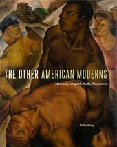 The Other American Moderns:Matsura, Ishigaki, Noda, Hayakawa