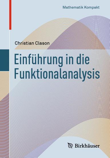 Einf  hrung in die Funktionalanalysis PDF
