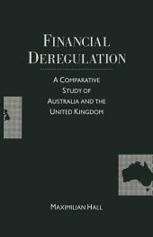 Financial Deregulation: A Comparative Study of Australia and the United Kingdom