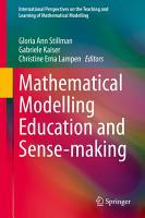 Mathematical Modelling Education and Sense making PDF