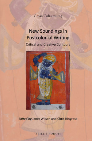 New Soundings in Postcolonial Writing