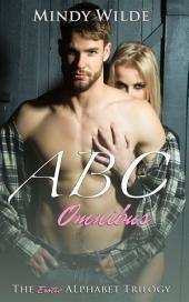 ABC Omnibus (The Erotic Alphabet Trilogy)