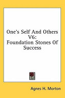 One's Self and Others V6: Foundation Stones of Success