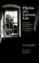 Pilgrims of a Common Life Book